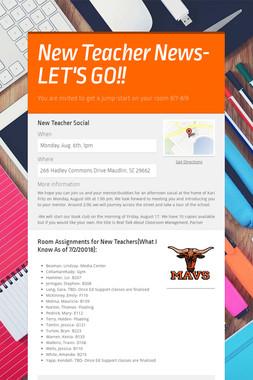New Teacher News- LET'S GO!!