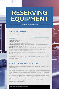 Reserving Equipment