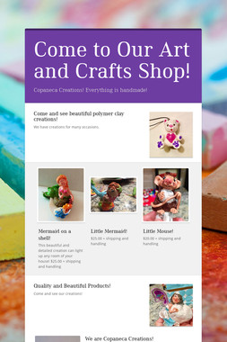Come to Our Art and Crafts Shop!