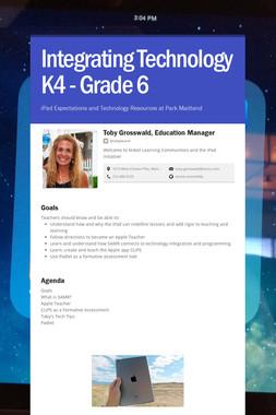 Integrating Technology K4 - Grade 6