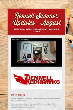 Rennell Summer Updates - August