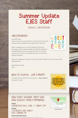Summer Update EJES Staff