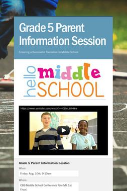 Grade 5 Parent Information Session