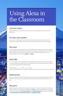 Using Alexa in the Classroom