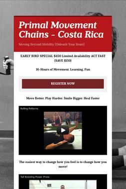 Primal Movement Chains - Costa Rica