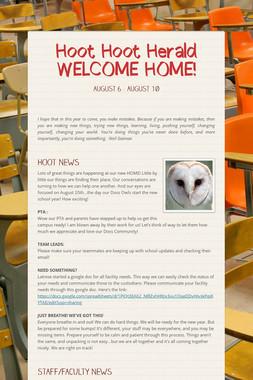 Hoot Hoot Herald  WELCOME HOME!