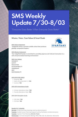 SMS Weekly Update 7/30-8/03