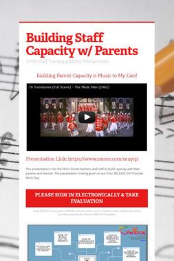 Building Staff Capacity w/ Parents