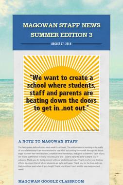 Magowan Staff News Summer Edition 3