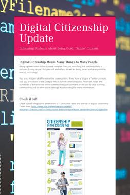 Digital Citizenship Update