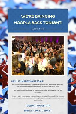 We're bringing Hoopla Back Tonight!