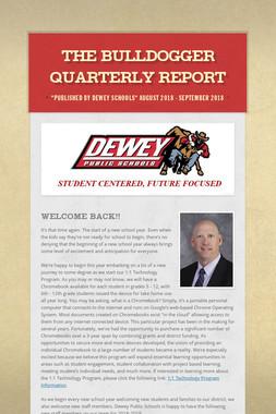 The Bulldogger Quarterly Report