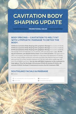 Cavitation Body Shaping Update