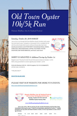 Old Town Oyster 10k/5k Run