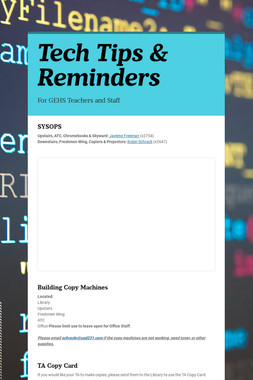 Tech Tips & Reminders