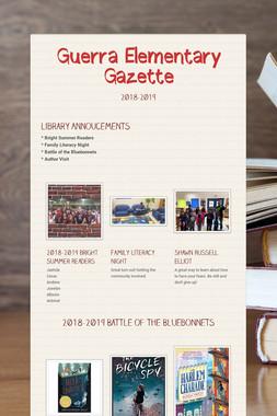 Guerra Elementary Gazette