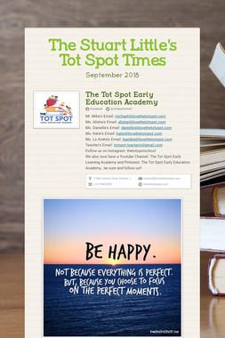 The Stuart Little's Tot Spot Times