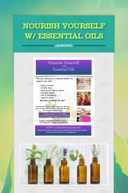 Nourish Yourself w/ Essential Oils