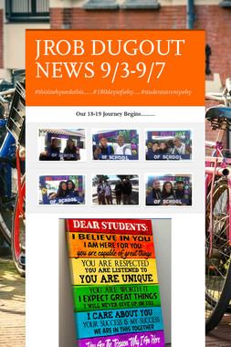JROB DUGOUT NEWS 9/3-9/7