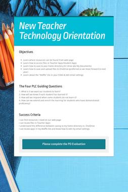 New Teacher Technology Orientation