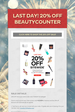 LAST DAY!  20% OFF BEAUTYCOUNTER
