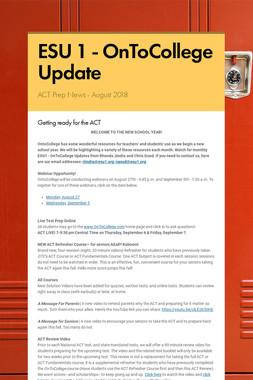 ESU 1 - OnToCollege Update