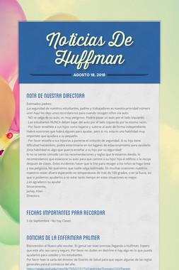 Noticias De Huffman