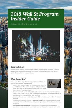2018 Wall St Program: Insider Guide