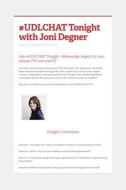 #UDLCHAT Tonight with Joni Degner