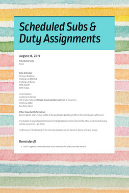 Scheduled Subs & Duty Assignments