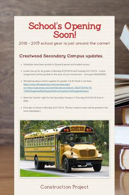 School's Opening Soon!