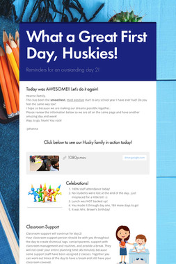 What a Great First Day, Huskies!