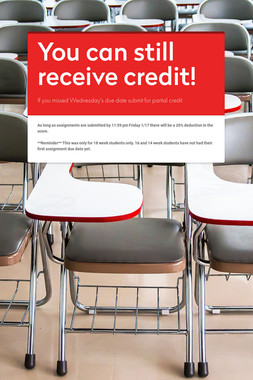 You can still receive credit!