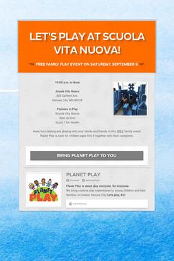 Let's Play at Scuola Vita Nuova!