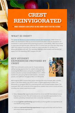 CREST Reinvigorated