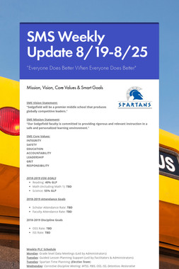 SMS Weekly Update 8/19-8/25