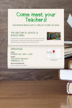 Come meet your Teachers!