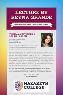LECTURE BY REYNA GRANDE