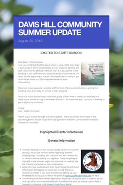 DAVIS HILL COMMUNITY SUMMER UPDATE