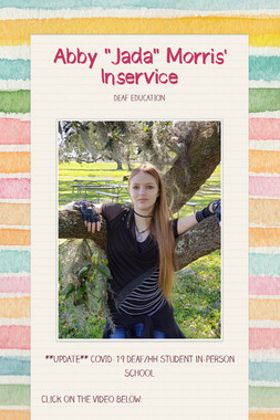 "Abby ""Jada"" Morris' Inservice"