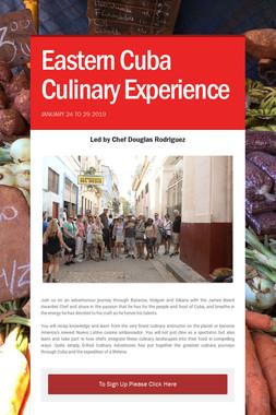 Eastern Cuba Culinary Experience