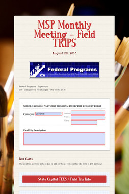 MSP Monthly Meeting - Field TRIPS