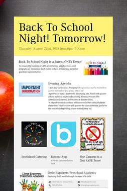 Back To School Night! Tomorrow!