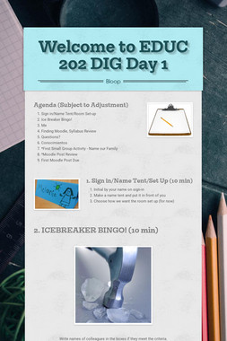 Welcome to EDUC 202 DIG Day 1