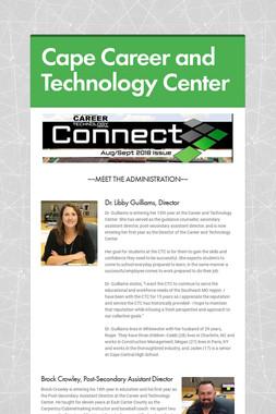 CAPE CAREER & TECHNOLOGY CENTER