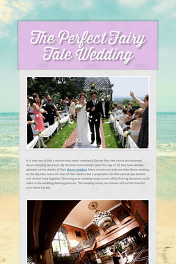 The Perfect Fairy Tale Wedding
