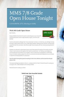 MMS 7/8 Grade Open House Tonight