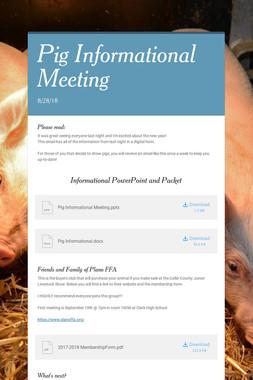 Pig Informational Meeting