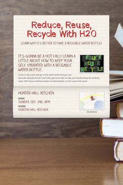 Reduce, Reuse, Recycle With H20