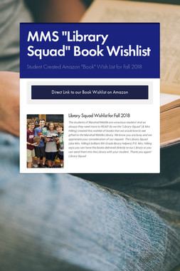 "MMS ""Library Squad"" Book Wishlist"